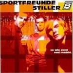 Cover: Sportfreunde Stiller - So wie einst Real Madrid