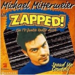 Cover: Michael Mittermeier - Zapped