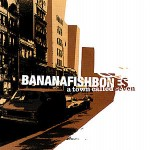 Cover: Bananafishbones - A Town Called Seven