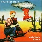 Cover: Four Star Mary - Welcome Home