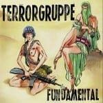 Cover: Terrorgruppe - Fundamental