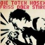 Cover: Die Toten Hosen - Friss oder Stirb