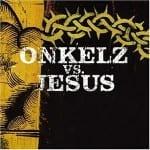 Cover: Böhse Onkelz - Onkelz vs. Jesus
