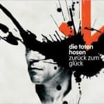 Cover: Die Toten Hosen - Zurück zum Glück