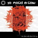 Cover: 10 Fold B-Low - For Those Who Share the