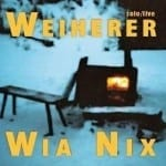 Cover: Weiherer - Wia Nix