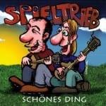 Cover: Spieltrieb - Schönes Ding