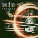 Cover: Days Of Fate - Traffic