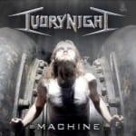 Cover: IvoryNight - Machine
