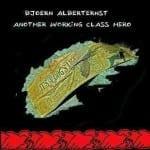 Cover: Bjoern Alberternst - Another Working Class Hero