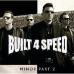 Cover: Built 4 Speed - Minor Part 2