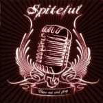 Cover: Spiteful - Come Out And Play