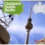 Cover: Ministry Of Sound - Clubbers Guide Berlin