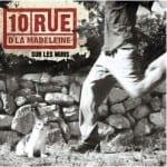 Cover: 10 Rue d' la Madeleine - Sur Les Murs