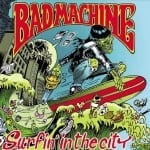Cover: Bad Machine - Surfin in the City