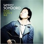 Cover: Sandhy Sondoro - Why Don't We
