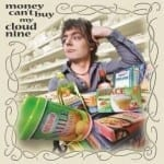 Cover: Cloud 9 - Money Can't Buy My Cloud 9