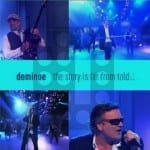 Cover: Dominoe - The Story Is Far From Told