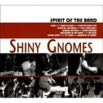 Cover: Shiny Gnomes - Spirit Of The Band