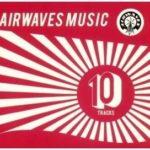 Cover: Airwaves Music - 10 Tracks
