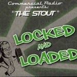 Cover: The Stout - Locked And Loaded