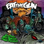 Cover: Eat The Gun - Super Pursuit Mode Aggressive Thrash Distortion