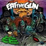 Cover: Eat The Gun - Super Pursuit Mode Aggressive Thrash Distortion