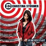 Cover: Christina Stürmer - In dieser Stadt