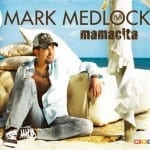 Cover: Mark Medlock - Mamacita