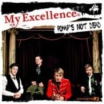 Cover: My Excellence - Pomp's Not Dead