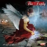 Cover: The Trophy - The Gift of Life