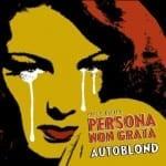 Cover: Vic Du Monte's Persona Non Grata - Autoblond