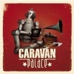 Cover: Caravan Palace - Caravan Palace