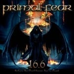 Cover: Primal Fear - 16.6 (Before the Devil Knows You're Dead)