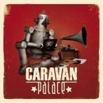 Cover: Caravan Palace