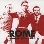Cover: Rome - Flowers From Exile