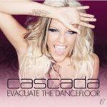 Cover: Cascada - Evacuate The Dancefloor