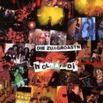 Cover: Die Zuagroastn - Hollaradio