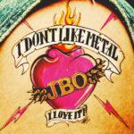 Cover: J.B.O. - I Don't Like Metal (I Love It!)