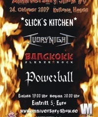 Anniversary Show #0 - Bangkokk, Powerball, Ivory Night & Slick's Kitchen