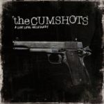 Cover: The Cumshots - A Life Less Necessary