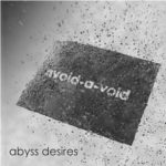 Cover: Avoid-A-void - Abyss Desires
