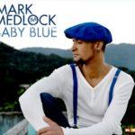 Cover: Mark Medlock - Baby Blue