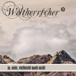 Cover: Weltherrscher - ja, nein, vielleicht auch nicht