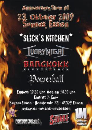 Slick's Kitchen: Anniversary Show #0 und neue Live-Termine 2009/2010