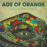 Cover: Age Of Orange - Across The Shades