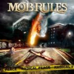 Cover: Mob Rules - Radical Peace