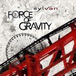 Cover: Sylvan - Force of Gravity