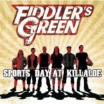 Cover: Fiddler's Green - Sports Day At Killaloe