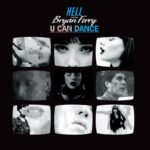 Cover: Hell feat. Bryan Ferry - U Can Dance